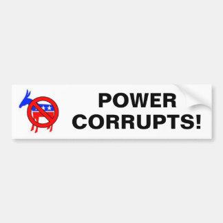 POWER, CORRUPTS! BUMPER STICKERS