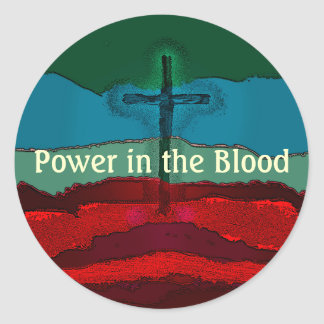 Power in the Blood of Jesus Classic Round Sticker