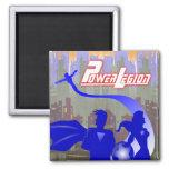 Power Legion - Super Heroic Magnet