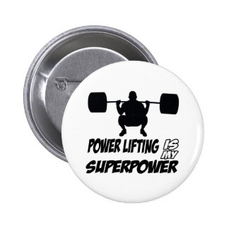 power lifting is my superpower button