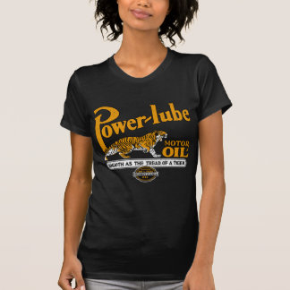 Power Lube Motor Oil T Shirts
