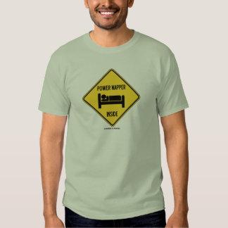 Power Napper Inside (Sleep Nap Bed) Sign Tee Shirt