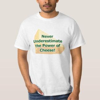 Power of cheese shirt