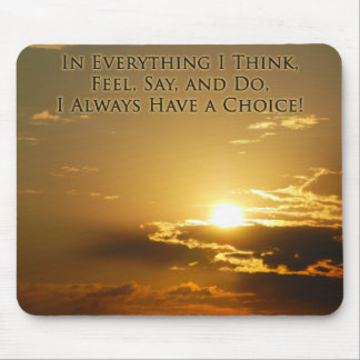 Power of Choice Affirmation Mouse Pad