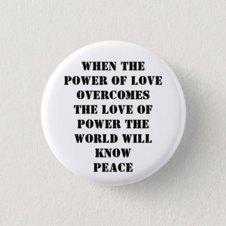 power of love pinback button