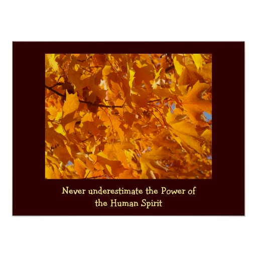 Power of the Human Spirit posters art print Leaves