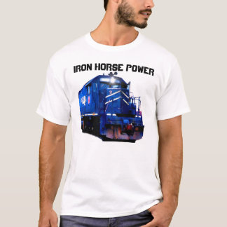 Power Of The Iron Horse T-Shirt