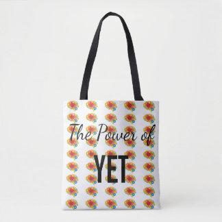 Power of Yet tote bag