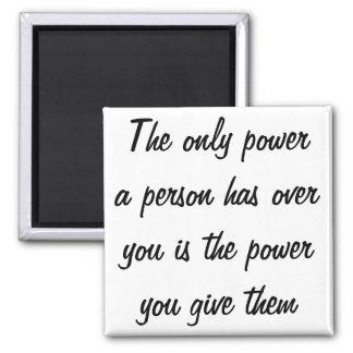 Power Quote Fridge Magnet