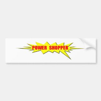 Power Shopper Bumper Sticker