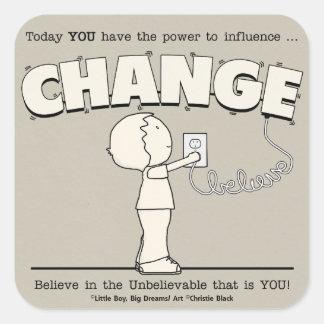 Power To Change Square Sticker