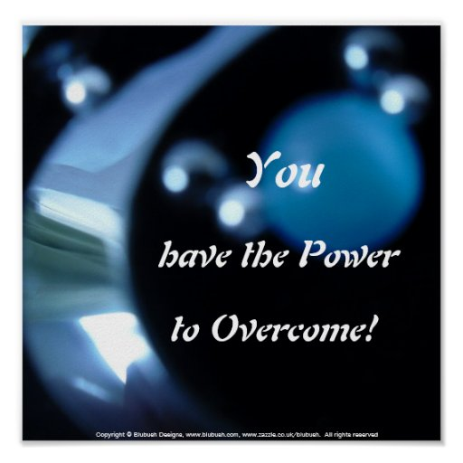 Power to Overcome inspirational poster