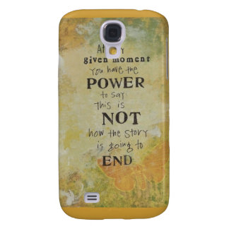 Power to say this is not how its going to end galaxy s4 cover