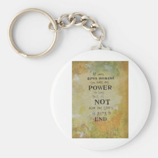 Power to say this is not how its going to end keychain
