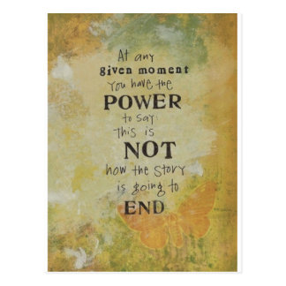 Power to say this is not how its going to end postcard