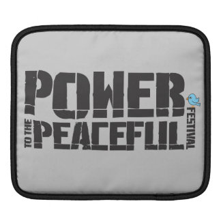 Power To The Peaceful Festival Sleeve For iPads