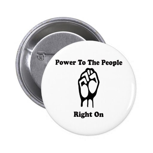 Power To The People Pinback Buttons