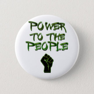 Power to the People! Pinback Button