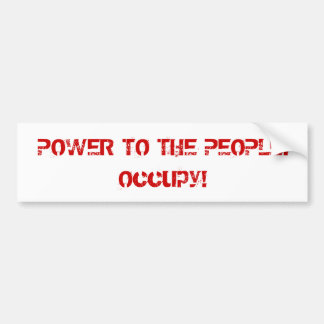 Power to the People Retro Style Protest Occupy Bumper Sticker