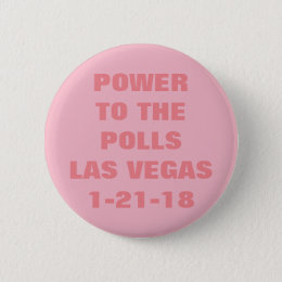 POWER TO THE POLLS PINBACK BUTTON