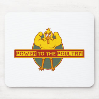 Power to the Poultry Mouse Pad