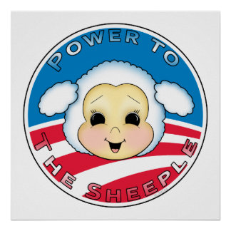 Power To The Sheeple (Obama) Poster
