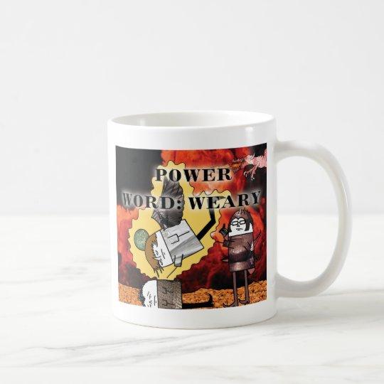 Power Word: Weary Coffee Mug