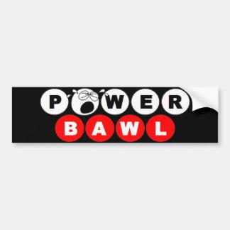 Powerbawl - Lottery Bumper Sticker