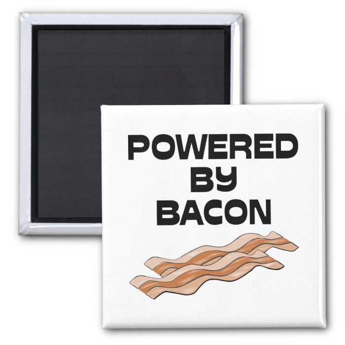 Powered By Bacon 2 Inch Square Magnet