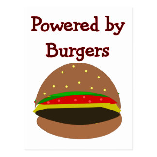 """""""Powered by Burgers""""--funny Hamburger Lover Gifts Postcard"""