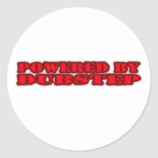 POWERED BY DUBSTEP ROUND STICKER