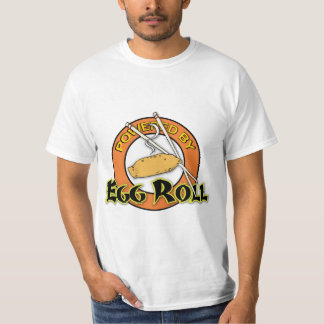 Powered By Egg Roll T-shirt