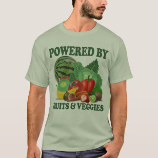 Powered By Fruits and Veggies T-Shirt