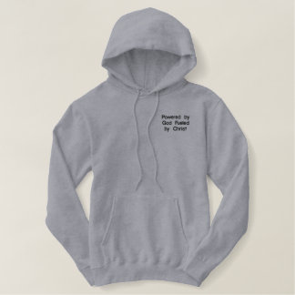 Powered by God fueled by Christ (TM) Hooded sweat Embroidered Hoodie