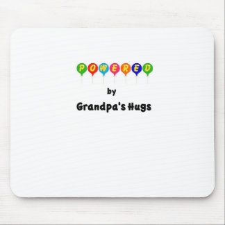 Powered by Grandpa's Hugs Mouse Pad