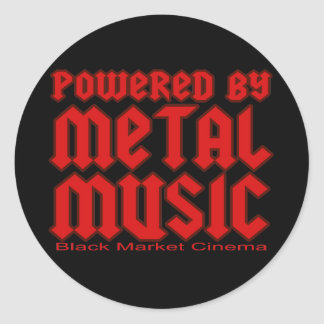 Powered by metal Music  fans Death metal Classic Round Sticker