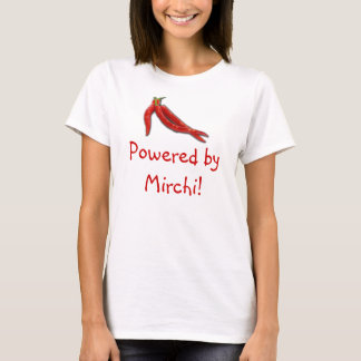 Powered by Mirchi T-Shirt