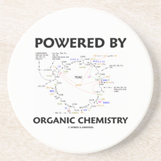 Powered By Organic Chemistry (Krebs Cycle) Sandstone Coaster
