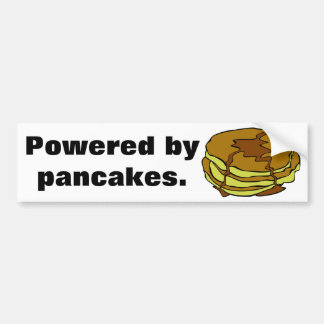 Powered by pancakes car bumper sticker
