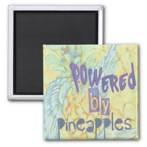 Powered By Pineapples 2 Inch Square Magnet