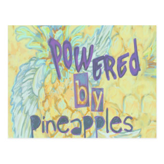 Powered By Pineapples Postcard