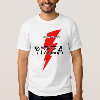 Powered by Pizza T Shirt