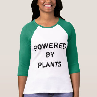 POWERED BY PLANTS SHIRTS
