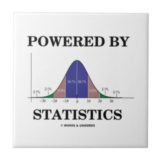 Powered By Statistics (Bell Curve Humor) Tile