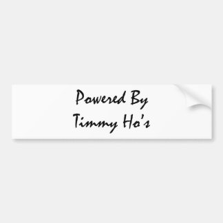 Powered by tims bumper sticker