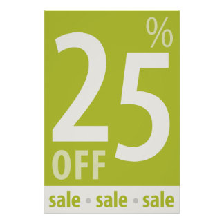 Powerful 25% OFF SALE Sign - retail sales poster