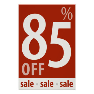 Powerful 85% OFF SALE Sign - retail sales poster