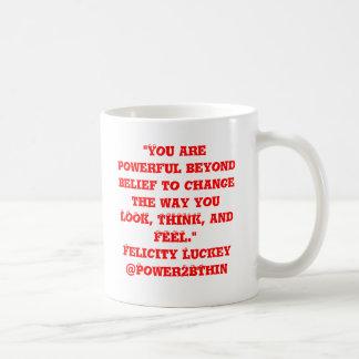 Powerful Beyond Belief Coffee Mug