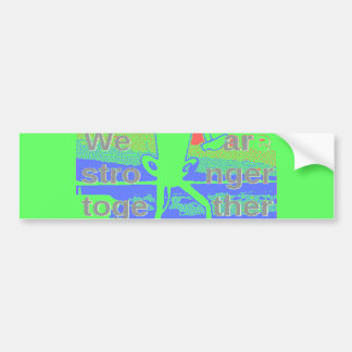 Powerful ECO USA Hillary Hope We Are Stronger Toge Bumper Sticker