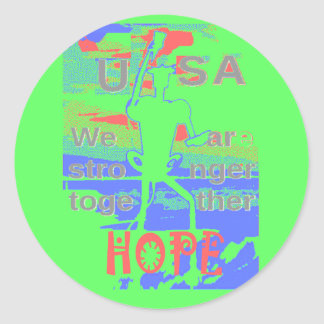 Powerful ECO USA Hillary Hope We Are Stronger Toge Classic Round Sticker